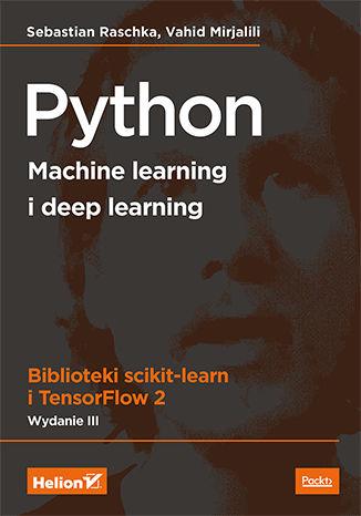 Okładka książki/ebooka Python. Machine learning i deep learning. Biblioteki scikit-learn i TensorFlow 2. Wydanie III