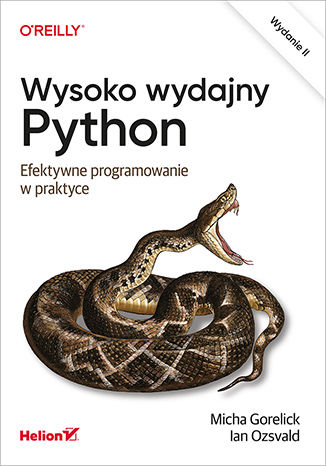 Okładka książki/ebooka Wysoko wydajny Python. Efektywne programowanie w praktyce. Wydanie II