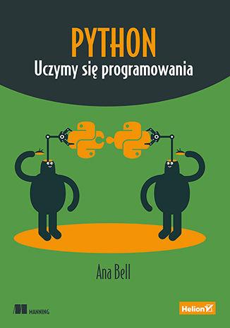 Okładka książki/ebooka Python. Uczymy się programowania