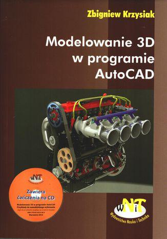 Okładka książki Modelowanie 3D w programie AutoCAD