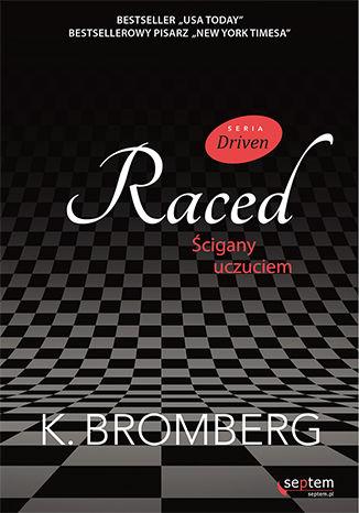 Okładka książki Raced. Ścigany uczuciem