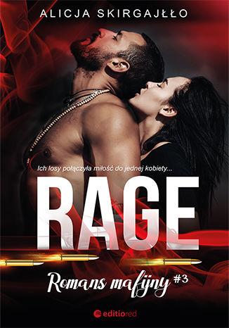 Okładka książki/ebooka Rage. Romans mafijny