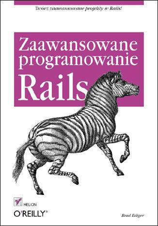 Okładka książki/ebooka Rails. Zaawansowane programowanie