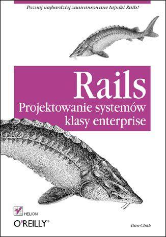 Okładka książki/ebooka Rails. Projektowanie systemów klasy enterprise