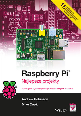 Okładka książki/ebooka Raspberry Pi. Najlepsze projekty