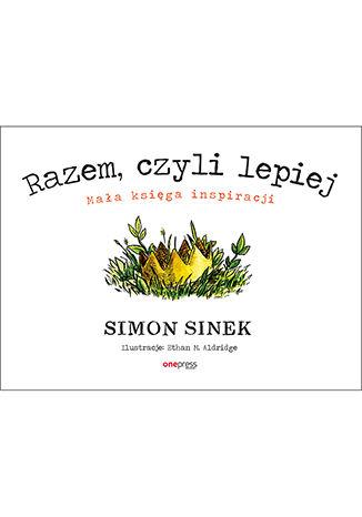 Okładka książki/ebooka Razem, czyli lepiej. Mała księga inspiracji