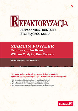Okładka książki/ebooka Refaktoryzacja. Ulepszanie struktury istniejącego kodu