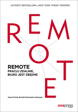 Okładka książki/ebooka REMOTE. Pracuj zdalnie, biuro jest zbędne