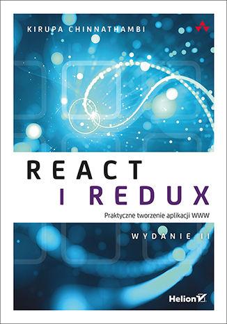 Okładka książki React i Redux. Praktyczne tworzenie aplikacji WWW. Wydanie II