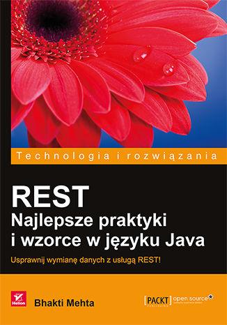 Okładka książki/ebooka REST. Najlepsze praktyki i wzorce w języku Java