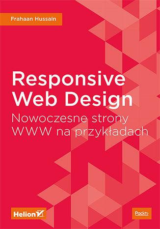 Okładka książki/ebooka Responsive Web Design. Nowoczesne strony WWW na przykładach