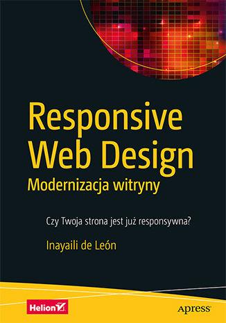 Okładka książki/ebooka Responsive Web Design. Modernizacja witryny