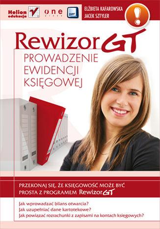 Okładka książki/ebooka Rewizor GT. Prowadzenie ewidencji księgowej