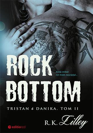 Okładka książki/ebooka Rock Bottom. Tristan i Danika. Tom II