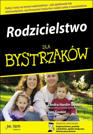 Okładka książki Rodzicielstwo dla bystrzaków
