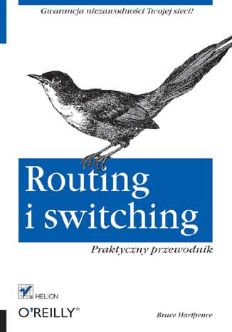 Okładka książki Routing i switching. Praktyczny przewodnik