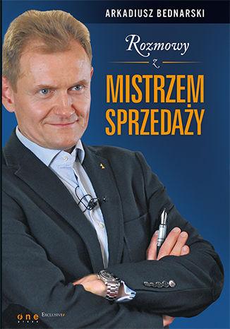 Okładka książki Rozmowy z Mistrzem Sprzedaży. Książka z autografem