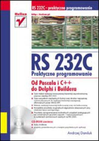 Okładka książki/ebooka RS 232C - praktyczne programowanie. Od Pascala i C++ do Delphi i Buildera