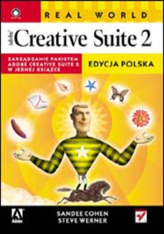 Okładka książki Real World Adobe Creative Suite 2. Edycja polska