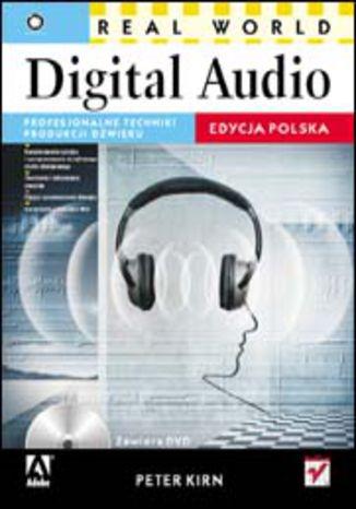 Okładka książki/ebooka Real World Digital Audio. Edycja polska