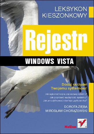 Okładka książki Rejestr Windows Vista. Leksykon kieszonkowy