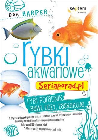 Rybki akwariowe. Seriaporad.pl