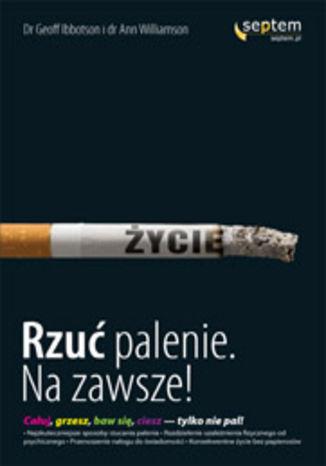Rzuć palenie na zawsze!
