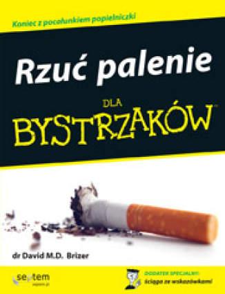 Okładka książki Rzuć palenie dla bystrzaków