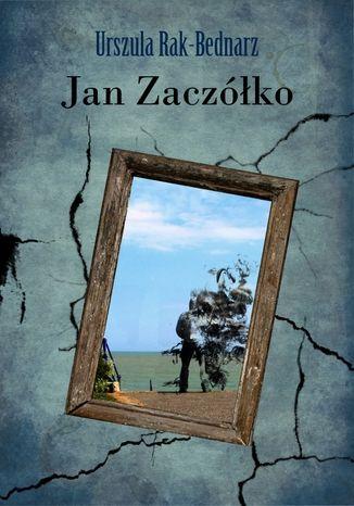 Okładka książki Jan Zaczółko