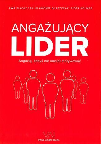 Okładka książki ANGAŻUJĄCY LIDER