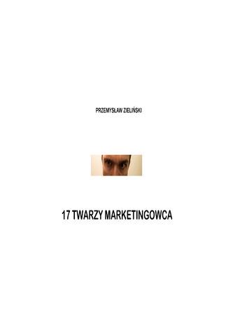 Okładka książki 17 twarzy marketingowca
