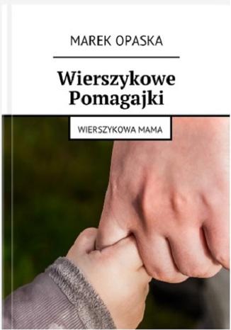 Okładka książki/ebooka Wierszykowe Pomagajki - Wierszykowa Mama