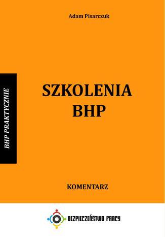 Okładka książki Szkolenia BHP. Komentarz