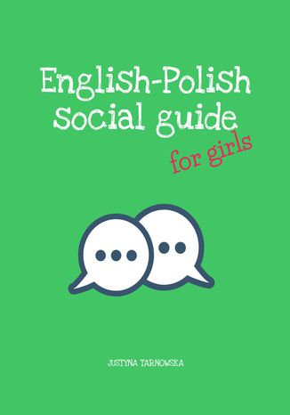 Okładka książki English-Polish Social Guide for girls