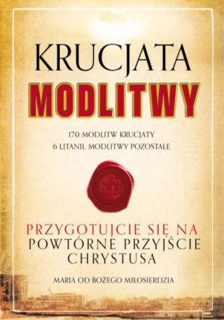 Okładka książki/ebooka Krucjata Modlitwy. Modlitewnik
