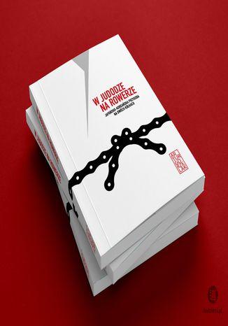 Okładka książki W judodze na rowerze. Japońsko - koreańska przygoda na dwóch kółkach