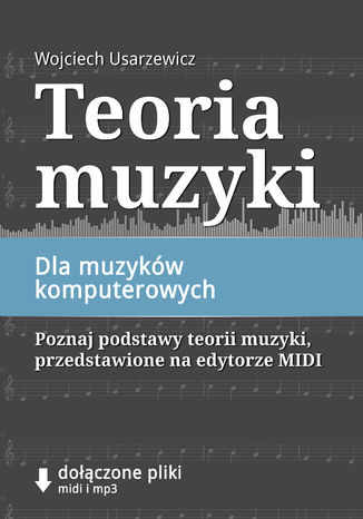 Okładka książki Teoria muzyki dla muzyków komputerowych