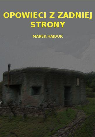Okładka książki Opowieści z zadniej strony