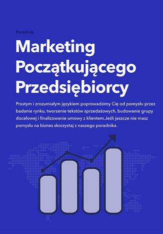 Okładka książki Marketing Początkującego Przedsiębiorcy