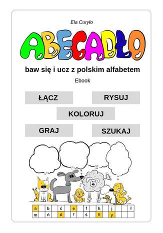 Okładka książki/ebooka ABECADŁO - baw się i ucz z polskim alfabetem