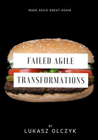 Okładka książki/ebooka Failed Agile Transformations