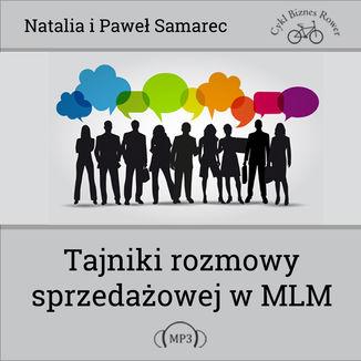 Okładka książki Tajniki rozmowy sprzedażowej w MLM