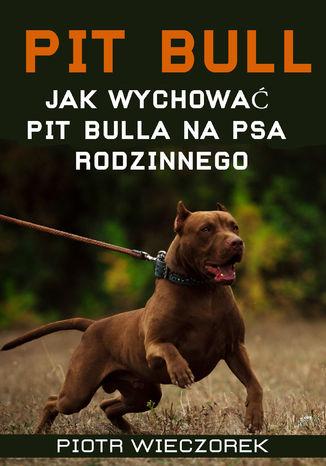 Okładka książki/ebooka Pit Bull