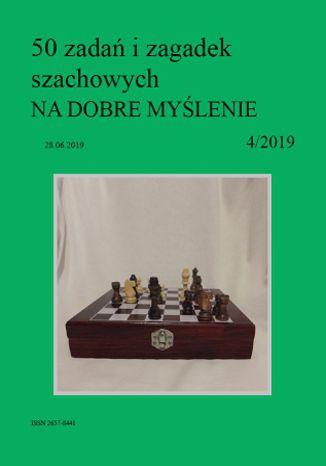 Okładka książki 50 zadań i zagadek szachowych NA DOBRE MYŚLENIE 4/2019
