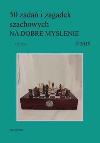 Okładka książki 50 zadań i zagadek szachowych NA DOBRE MYŚLENIE 5/2019