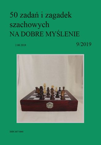 Okładka książki 50 zadań i zagadek szachowych NA DOBRE MYŚLENIE 9/2019