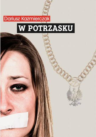 Okładka książki/ebooka W potrzasku