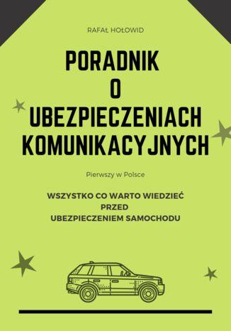 Okładka książki Poradnik o Ubezpieczeniach Komunikacyjnych