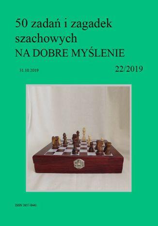 Okładka książki 50 zadań i zagadek szachowych NA DOBRE MYŚLENIE 22/2019