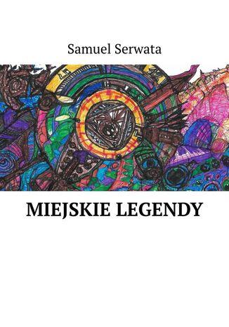 Okładka książki Miejskie legendy